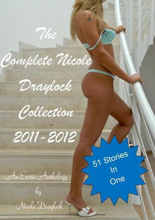 The Complete Nicole Draylock Collection 2011-2012 Nicole Draylock