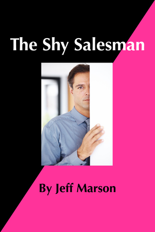 The Shy Salesman Jeff Marson