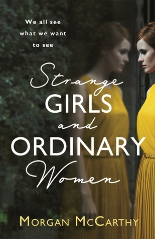 Strange Girls and Ordinary Women  by  Morgan McCarthy
