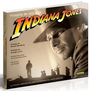 Indiana Jones - Historia de una saga  by  J.W. Rinzler