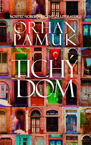 Tichý dom Orhan Pamuk