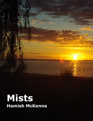 Mists  by  Hamish McKenna