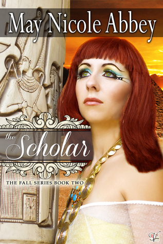 The Scholar (Book Two) May Nicole Abbey