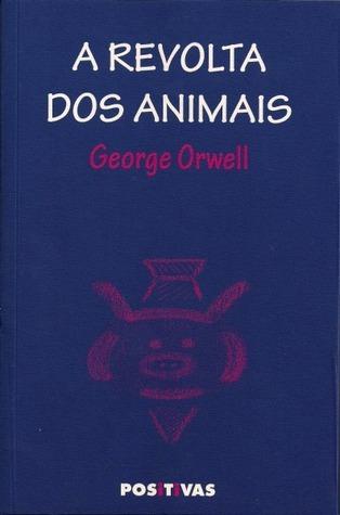 A Revolta dos Animais  by  George Orwell