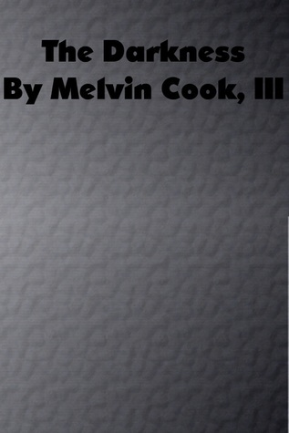 The Darkness  by  Melvin Cook