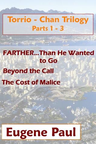 Torrio-Chan Trilogy Parts 1-3 Complete Undabridged  by  Eugene  Paul