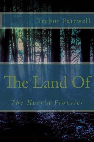The Land Of Trebor Fairwell