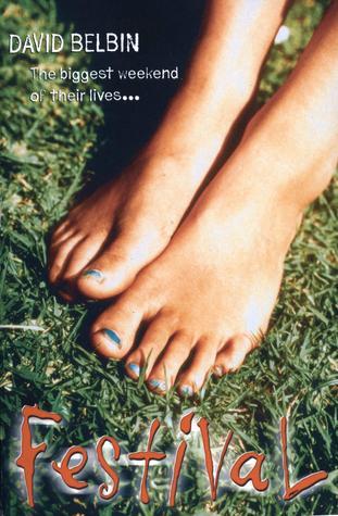 Festival: The Glastonbury Novel  by  David Belbin