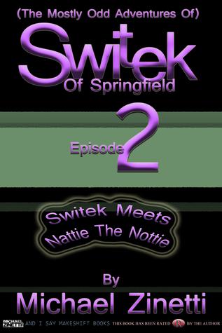 Switek: Episode 2  by  Michael Zinetti