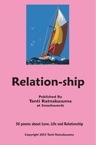 Relation-ship  by  Tanti Ratnakusuma