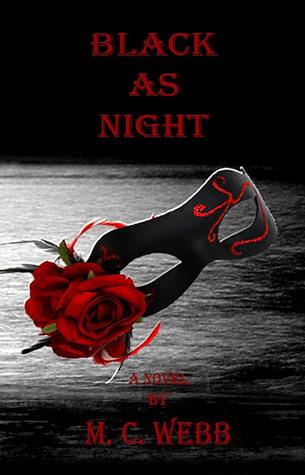 Black as Night (The Black Trilogy, #2)  by  M.C. Webb