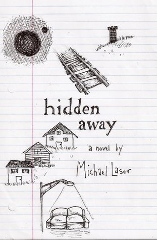 Hidden Away  by  Michael Laser