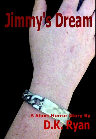 Jimmys Dream  by  D.K. Ryan