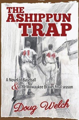 The Ashippun Trap  by  Doug Welch