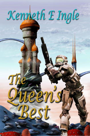 The Queens Best: A Chronicle of the Best of the Best Kenneth E. Ingle