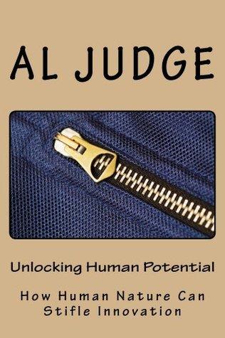 Unlocking Human Potential: How Human Nature Can Stifle Innovation Al Judge