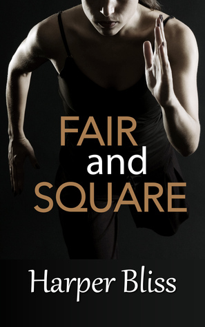 Fair and Square  by  Harper Bliss