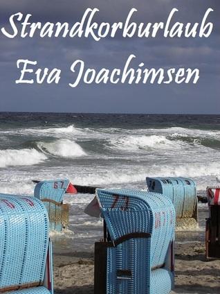 Strandkorburlaub  by  Eva Joachimsen