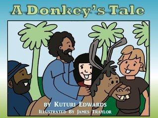 A Donkeys Tale Kuturi Edwards