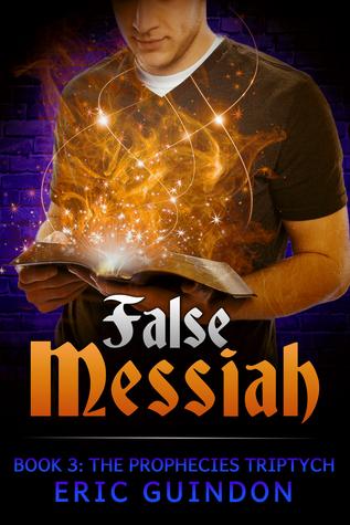 False Messiah Eric Guindon