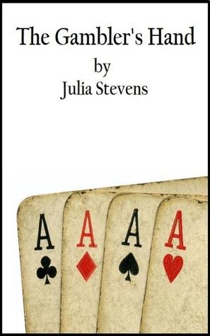 The Gamblers Hand [Western and Medical Erotica] Julia Stevens