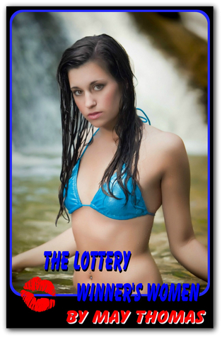 The Lottery Winners Women  by  May Thomas