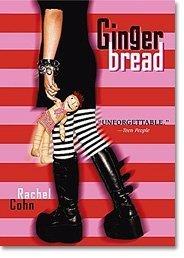 Gingerbread (Audiobook CD) Rachel Cohn