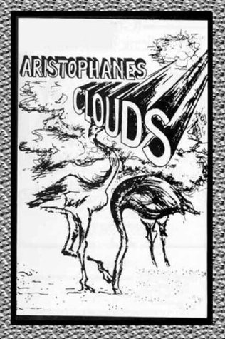 Clouds Aristophanes by Aristophanes