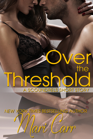 Over the Threshold  by  Mari Carr