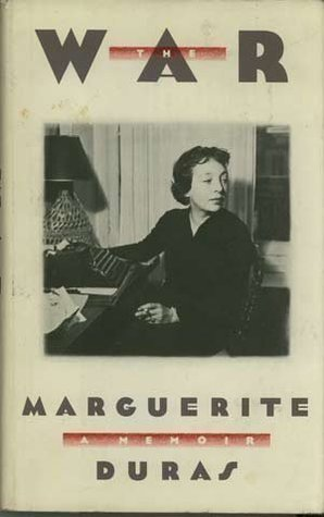 The War: A Memoir  by  Marguerite Duras
