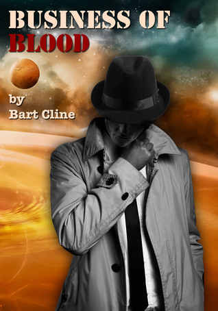 Business of Blood Bart Cline