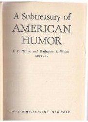 A Subtreasury of American Humor  by  E.B. White