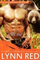 Bear With Me (Jamesburg Shifters, #3) Lynn Red