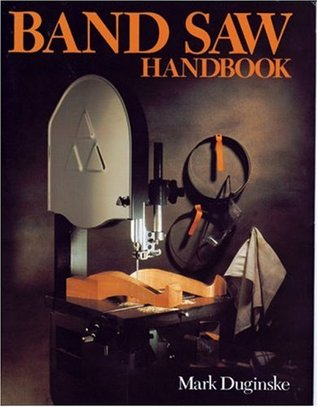 The INCA Woodworking Machinery Handbook - With Useful Tips and Jigs for Everyone  by  Mark Duginske