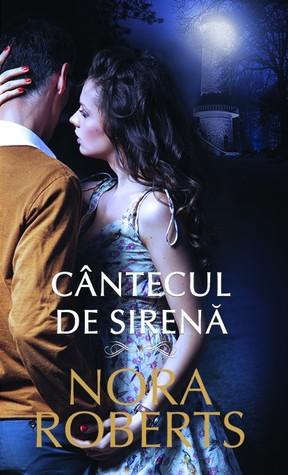 Cantecul de sirena  by  Nora Roberts