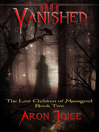 Vanished The Lost Children of Managrail Aron Joice