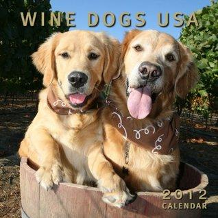 Wine Dogs USA Calendar  by  Craig McGill & Susan Elliott