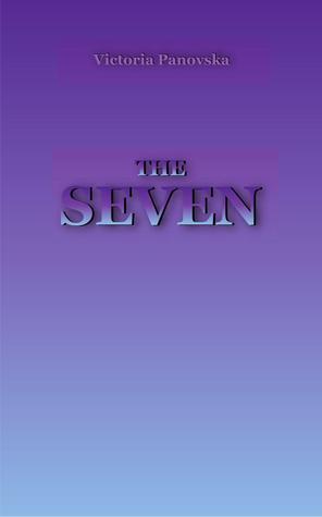 The Seven  by  Victoria Panovska