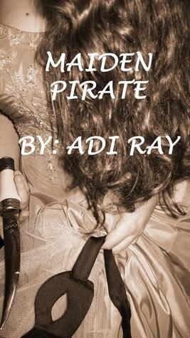 Maiden Pirate Adi Ray