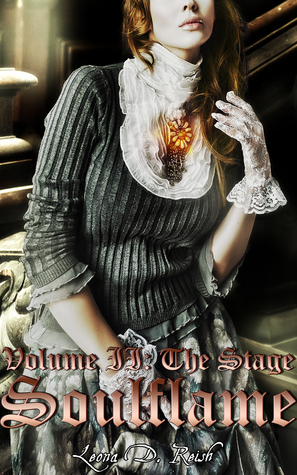 The Stage (Soulflame #2)  by  Leona D. Reish