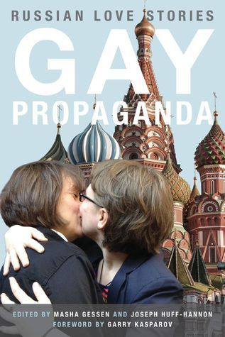 Gay Propaganda  by  Masha Gessen