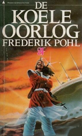 De koele oorlog Frederik Pohl