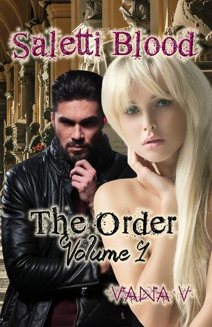 Saletti Blood: The Order (Vol 1)  by  Vana V.