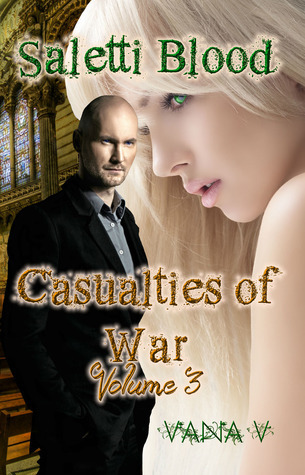 Saletti Blood: Casualties of War (Volume 3) Vana V.
