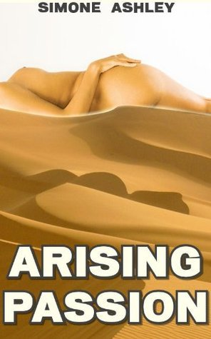 Arising Passion  by  Simone Ashley