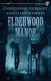 Elderwood Manor Christopher Fulbright