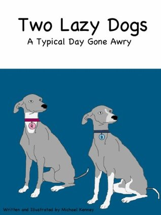 Two Lazy Dogs  by  Michael Kenney