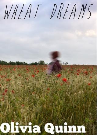 Wheat Dreams  by  Olivia Quinn