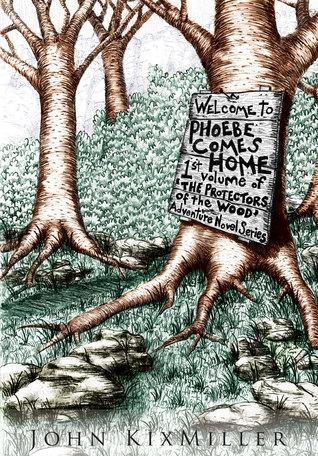 Phoebe Comes Home John KixMiller
