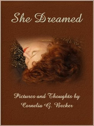 She dreamed  by  Cornelia G. Becker